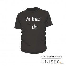 """T-Shirt """"Du bimst"""" mit Wunschtext"""