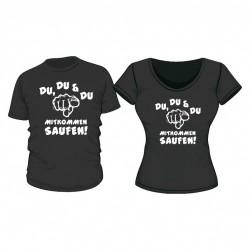 Fun Shirt Du, Du, Du mitkommen saufen!!