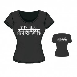 "JGA Shirt ""The next Desperate House Wife"""