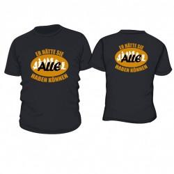 """JGA Shirt """"Er hätte Sie alle haben können"""""""